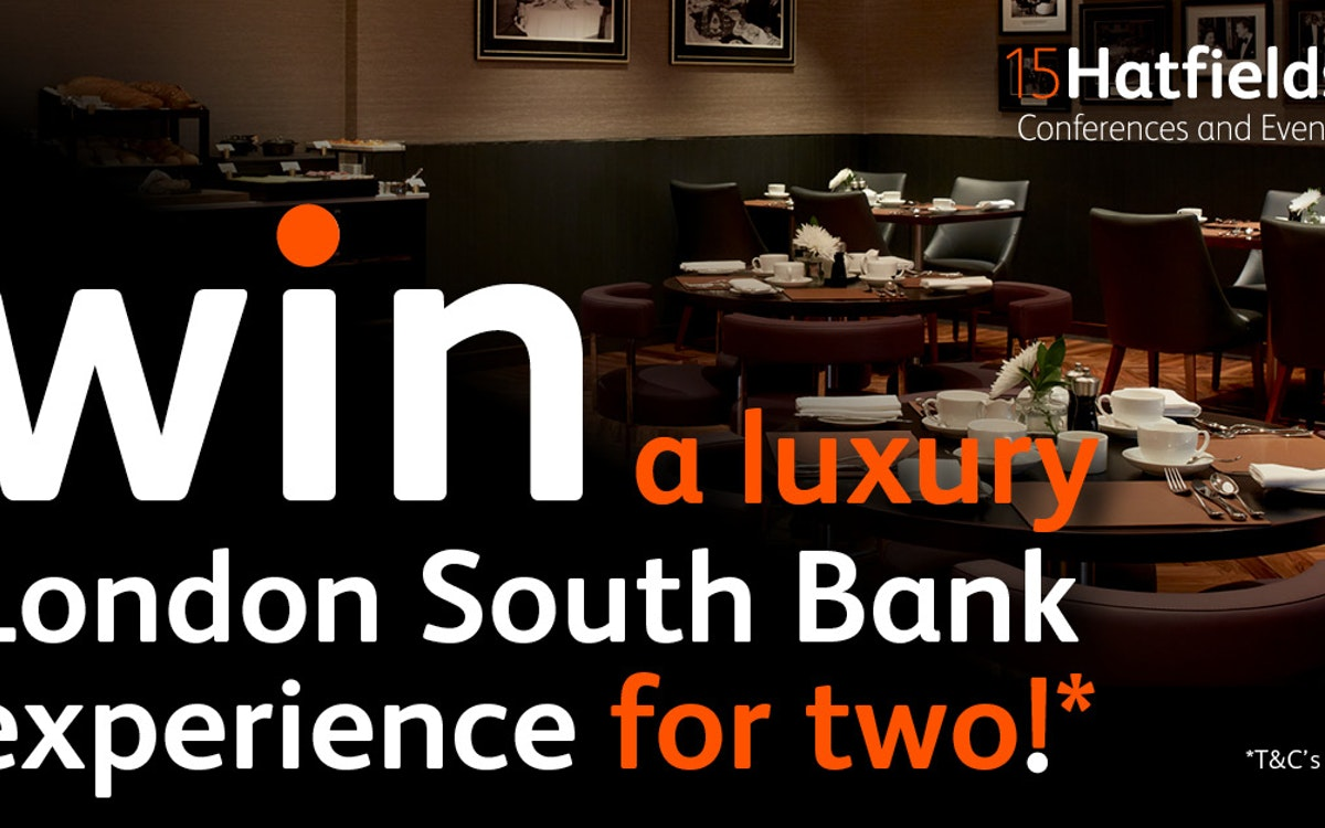 Win a luxury London South Bank experience for two courtesy of 15Hatfields