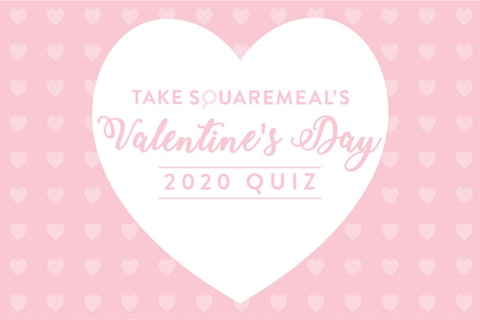 SquareMeal's Valentine's Quiz: Where you should take your date on Valentine's Day 2020