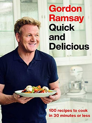 Gordon Ramsay Quick and Delicious