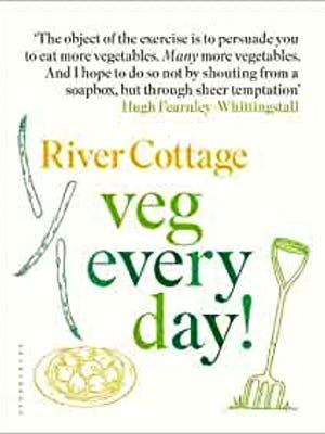 River Cottage Veg Everyday!