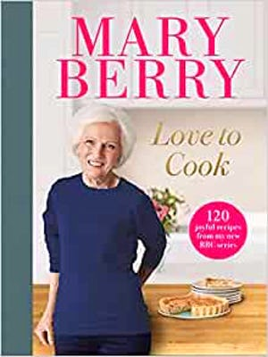 Love To Cook: 120 joyful recipes from my new BBC series
