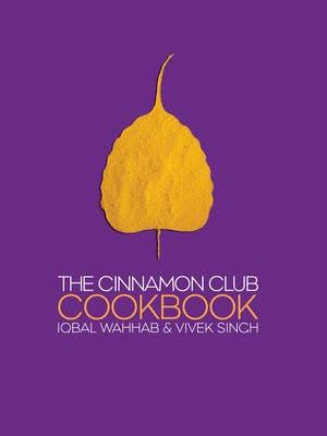 The Cinnamon Club Cookbook